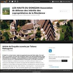 Article de Enquête ouverte par Tatiana Kalouguine - LES HAUTS DU DONEZAN Association de défense des intérêts des copropriétaires de la Résidence