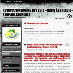 Association Robins Des Bois - Droit à l'Energie - Stop aux coupures