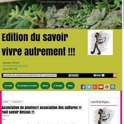 Association de plantes!!! Association des cultures !!! Tout savoir dessus !!!