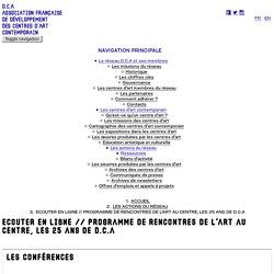 Ecouter en ligne // Programme de rencontres de L'Art au centre, les 25 ans de d.c.a