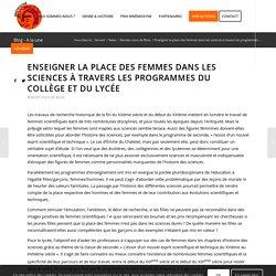 Enseigner la place des femmes dans les sciences à travers les programmes du collège et du lycée - Mnémosyne - Association pour le développement de l'histoire des femmes et du genre