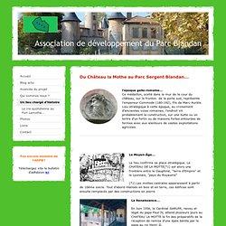 Un lieu chargé d'histoire - Association de Développement du Parc Sergent Blandan