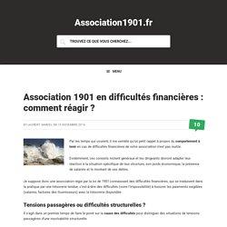 Association 1901 en difficultés financières : comment réagir ?