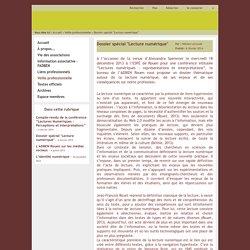 """ADBEN Rouen, Association des professeurs documentalistes de l'académie de Rouen - Dossier spécial """"Lecture numérique"""""""