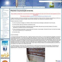 Plancher à la provençale en torchis - Association pour la Promotion des Techniques Ecologiques