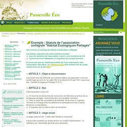 """Exemple : Statuts de l'association collégiale """"Habitat Ecologiques (...) - Association Loi de 1901 et collectif,"""