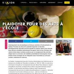 Plaidoyer pour des arts à l'école - Revue Vision - Un site de l'Association des Éducatrices et Éducateurs Spécialisés en Arts Plastiques