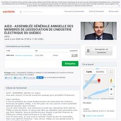 AIEQ - ASSEMBLÉE GÉNÉRALE ANNUELLE DES MEMBRES DE L'ASSOCIATION DE L'INDUSTRIE ÉLECTRIQUE DU QUÉBEC Billets, jeu le 4 juin 2020, 10:00