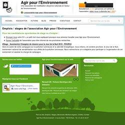 Emplois / stages de l'association Agir pour l'Environnement