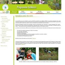 Animations autour des mares - ValMares - Projet de l'Association Loiret Nature Environnement