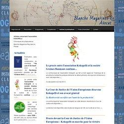 Articles concernant l'association KOKOPELLI - Avocat Blanche MAGARINOS-REY Environnement Urbanisme