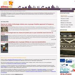 Ethnoclic.net, le site de l'association Ethnologues en herbe.