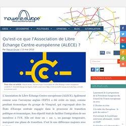 Qu'est-ce que l'Association de Libre Échange Centre-européenne (ALECE) ?