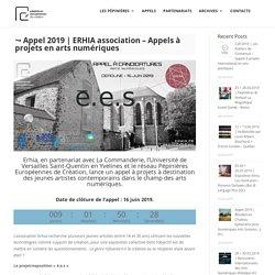 ERHIA association – Appels à projets en arts numériques