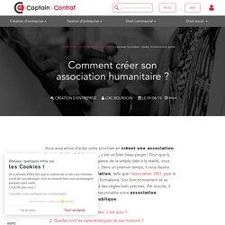 Association humanitaire : création, fonctionnement, gestion