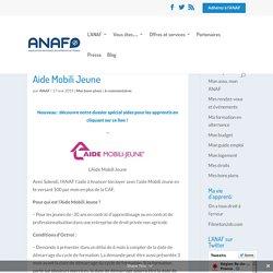 Aide Mobili Jeune - Association Nationale des Apprentis de France (ANAF) - francealternance.fr