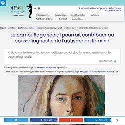 Le camouflage social pourrait contribuer au sous-diagnostic de l'autisme au féminin - AFFA - Association Francophone de Femmes Autistes