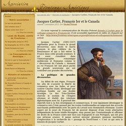 Jacques Cartier, François Ier et le Canada - Le site de l'association Frontenac-Amériques