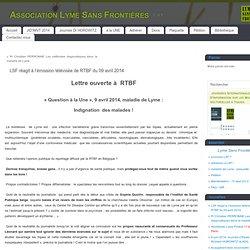LSF réagit à l'émission télévisée de RTBF du 09 avril 2014 - Association Lyme Sans Frontières