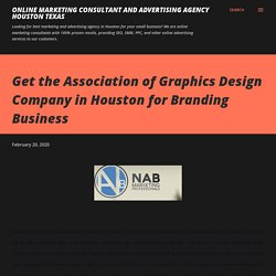 Get the Association of Graphics Design Company in Houston for Branding Business