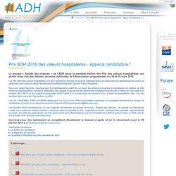 Association des directeurs d'hôpital : Prix ADH 2016 des valeurs hospitalières - Appel à candidature !