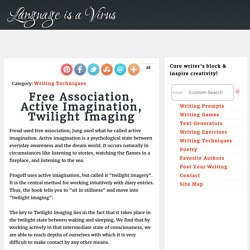 Free Association, Active Imagination, Twilight Imaging
