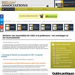 Déclarer son association loi 1901 à la préfecture : les avantages et les inconvénients - Aide juridique association en ligne gratuite