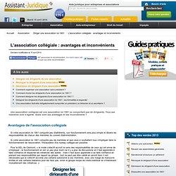 L'association collégiale : avantages et inconvénients - Aide juridique gratuite