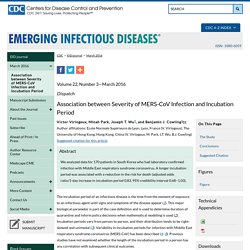 CDC EID – MARS 2016 – Au sommaire notamment: Association between Severity of MERS-CoV Infection and Incubation Period