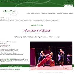 Danse sur Loire de Saint-Etienne à Roanne. - Association pour la découverte et la pratique de la danse dans la Loire, de Saint-Etienne à Roanne - Informations pratiques