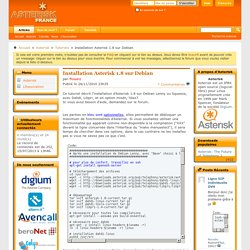 Le forum officiel de l'Association Asterisk France - Installation Asterisk 1.8 sur Debian
