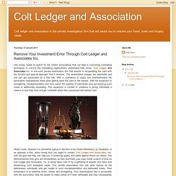 Private Investigation Firm Colt Ledger &Associates Inc. Provides Services against Fraud