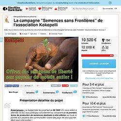 """La campagne """"Semences sans Frontières"""" de l'association Kokopelli présenté par Kokopelli-Semences"""