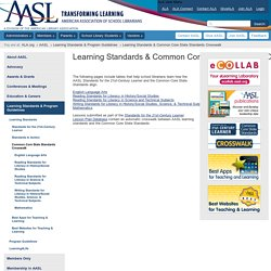 Crosswalk of the Common Core Standards and the Standards for the 21st-Century Learner