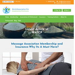 Massage Association Membership and Insurance-Why Its A Must Have?