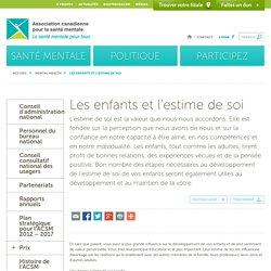 Les enfants et l'estime de soi - Association canadienne pour la santé mentaleAssociation canadienne pour la santé mentale