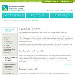 La résilience - Association canadienne pour la santé mentaleAssociation canadienne pour la santé mentale