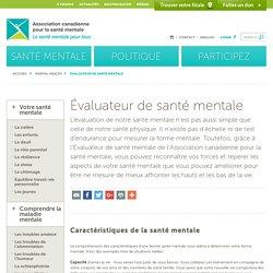 Évaluateur de santé mentale - Association canadienne pour la santé mentaleAssociation canadienne pour la santé mentale
