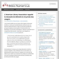 L'American Library Association rappelle la nécessité de défendre la vie privée des usagers - Biblio Numericus %