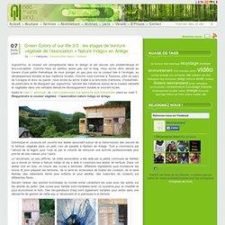 Green Colors of our life 3/3 : les stages de teinture végétale de l'association « Nature Indigo» en Ariège