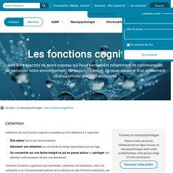 Les fonctions cognitives - Association québécoise des neuropsychologues