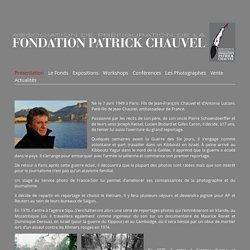Biographie · Association de préfiguration de la Fondation Patrick Chauvel