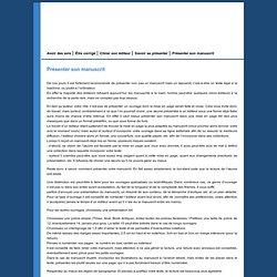 Association La Feuille et La Plume : Conseil en édition, infos édition sur Angers. Conseils aux auteurs - Présenter son manuscrit.