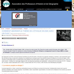 Comment aborder le thème de l'éthique en EMC avec un film ? - Association des Professeurs d'Histoire et de Géographie