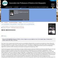La Guerre d'Algérie vue par les Algériens - Association des Professeurs d'Histoire et de Géographie