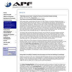 """Association of Professional Futurists - """"Warming up your brain"""" using the Theory of Inventive Problem Solving"""