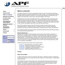 Association of Professional Futurists - What Is A Futurist?