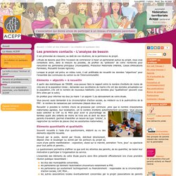 Les premiers contacts - L'analyse de besoin : Association des Collectifs Enfants Parents Professionnels