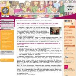 L'ouverture à la diversité : Association des Collectifs Enfants Parents Professionnels