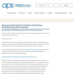 Testing Can Be Useful for Students and Teachers, Promoting Long-Term Learning – Association for Psychological Science
